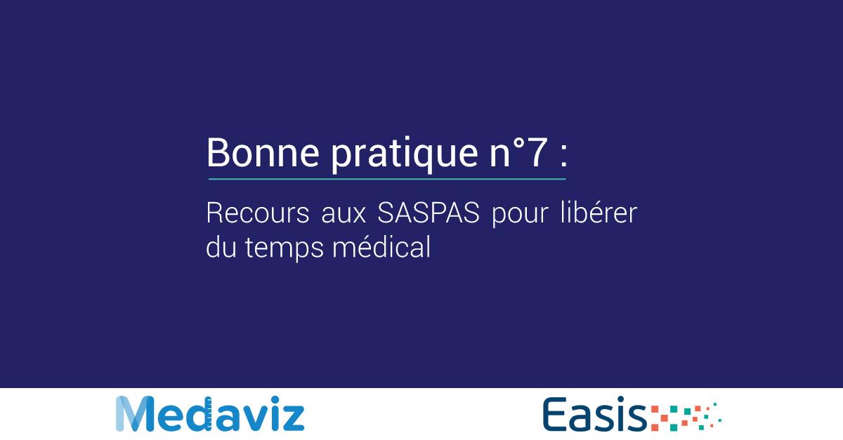 Image de couverture de: Bonne pratique numéro 7 : Recours aux SASPAS pour libérer du temps médical