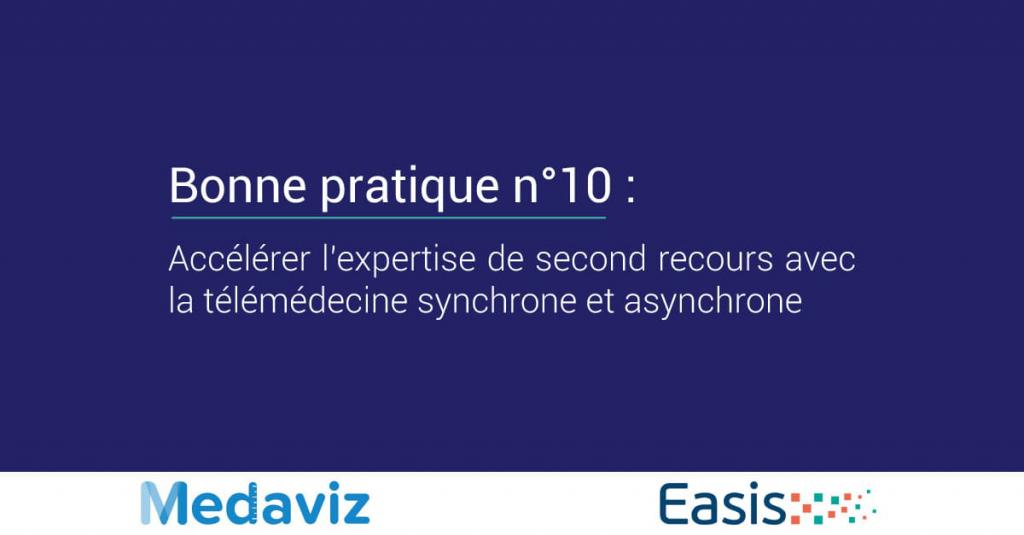 Image de couverture de: Bonne pratique numéro 10 : Accélérer l'expertise de second recours avec la télémédecine synchrone et asynchrone