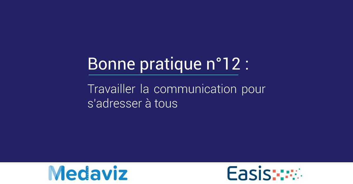 Image de couverture de: Bonne pratique numéro 12 : Travailler la communication pour s'adresser à tous