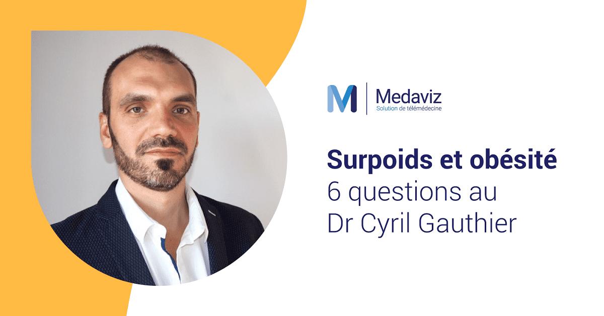 Image de couverture de: Obésité et surpoids : 6 questions au Dr Cyril Gauthier