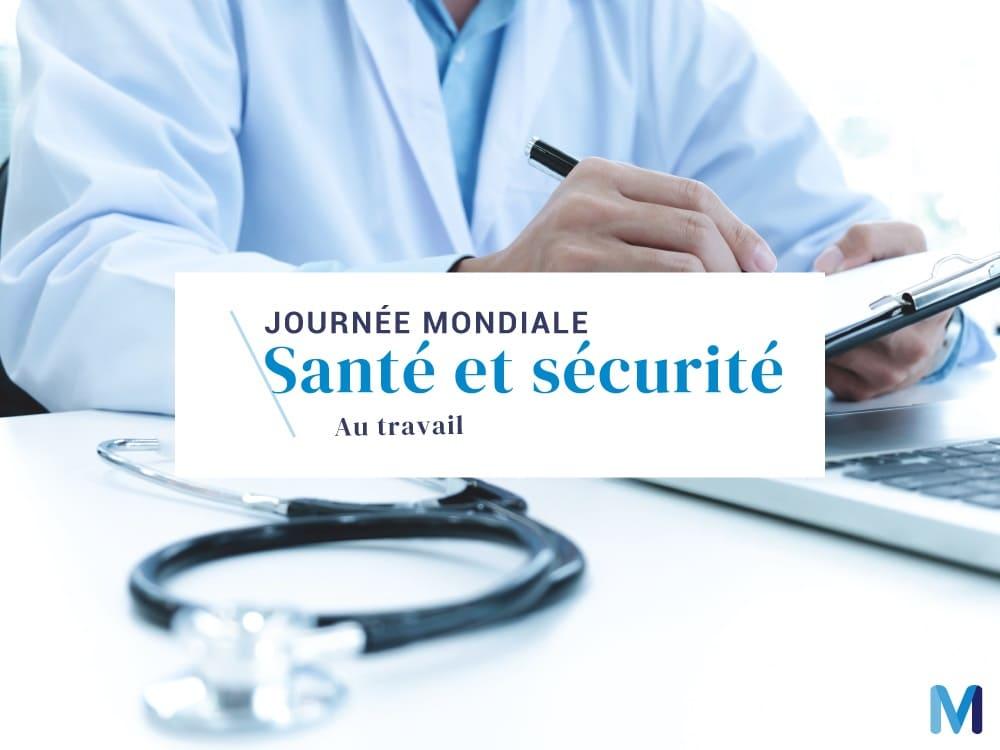Image de couverture de: Journée Mondiale de Santé et Sécurité au travail, la réponse de la télémédecine à un enjeu sociétal