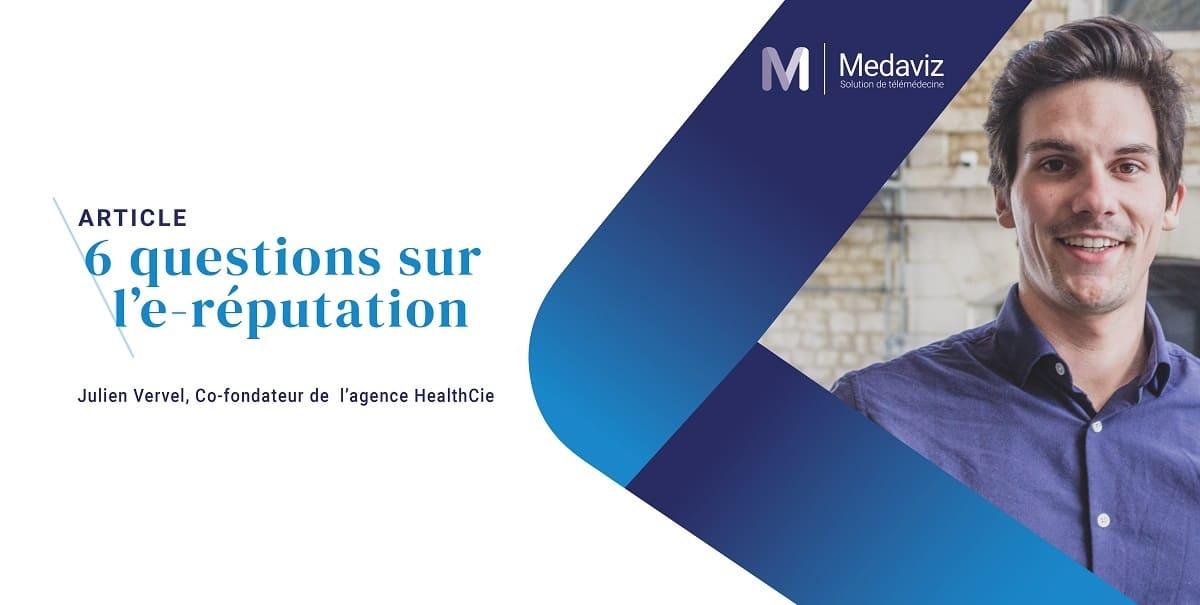 Image de couverture de: E-réputation médicale : 6 questions à Julien Vervel Co-fondateur de l'agence HealthCie