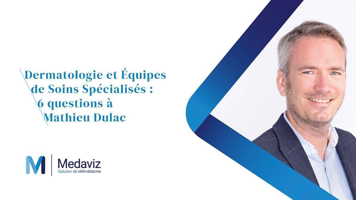 Image de couverture de: 6 questions à Mathieu Dulac, Directeur du développement, Medaviz